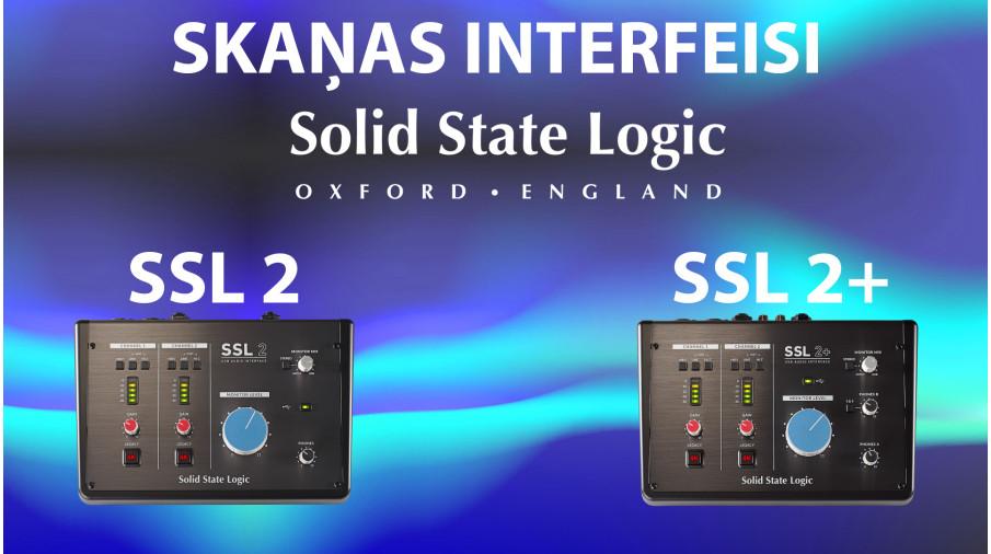Solid State Logic SSL 2 / SSL 2+ skaņas interfeisi